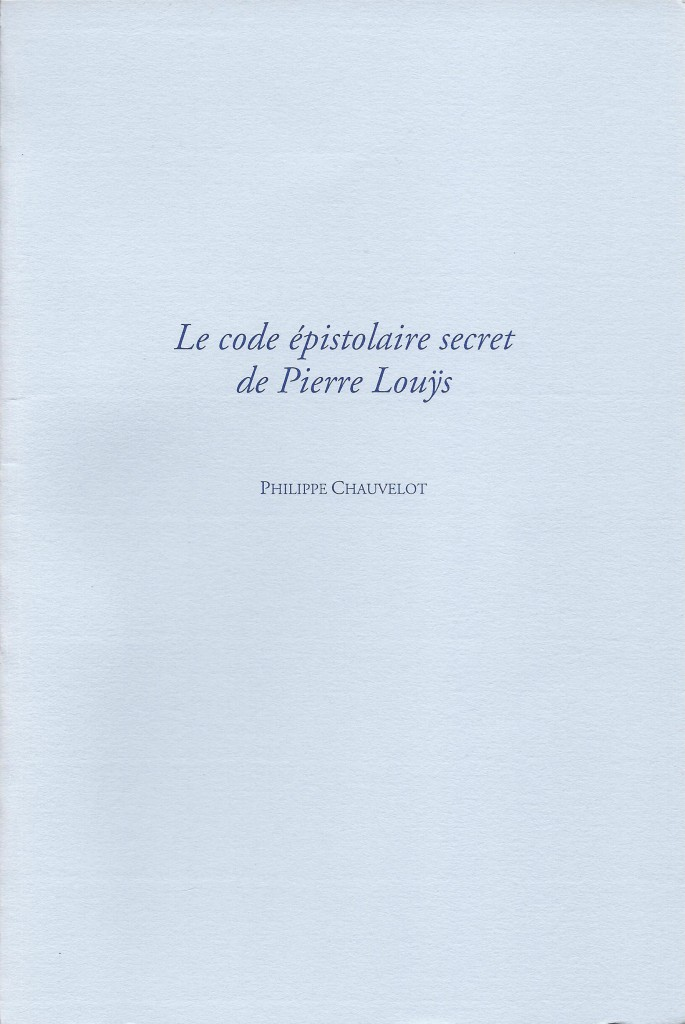le code epistolaire secret de Pierre Louys
