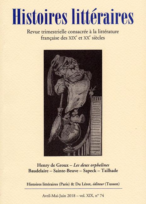 Histoires littéraires n°74 avril-mai-juin 2018