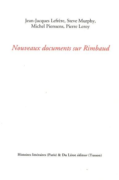 Nouveaux documents sur Rimbaud  Supplément à HL n°8