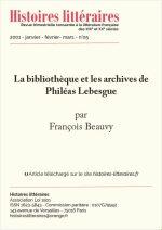 La bibliothèque et les archives de Philéas Lebesgue