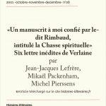 """""""Un manuscrit à moi confié par le-dit Rimbaud, intitulé la Chasse spirituelle"""" Six lettres inédites de Verlaine"""