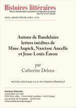 Autour de Baudelaire<br/>lettres inédites de Mme Aupick, Narcisse Ancel et Jean-Louis Émon