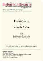 Francis Carco<br/>et les trois André