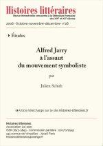 Alfred Jarry<br/> à l'assaut<br/> du mouvement symboliste