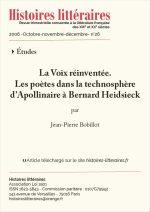 La Voix réinventée.<br/> Les poètes dans la technosphère<br/> d'Apollinaire à Bernard Heidsieck