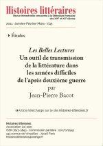 <em>Les Belles Lectures</em> Un outil de transmission de la littérature dans les années difficiles de l'après deuxième guerre